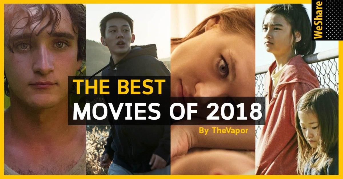 10 ภาพยนตร์ที่ดีที่สุดในปี 2018 –TheVapor